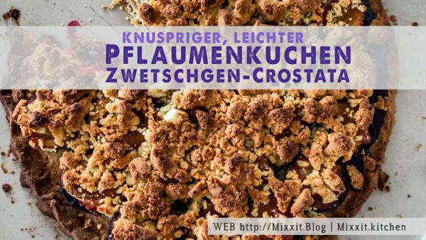 Pflaumenkuchen / Zwetschgen-Crostata
